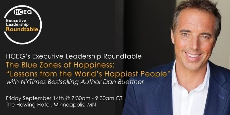 """The Blue Zones of Happiness: 'Lessons from the World's Happiest People'"" – A Special Breakfast Roundtable Event"