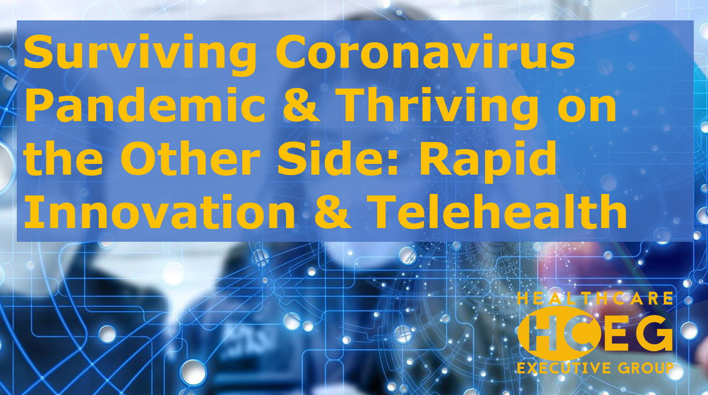 Surviving Coronavirus Pandemic. Rapid Innovation & Virtual Telehealth Visits. health plans, health systems, provider organizations and health information exchanges. Workgroup for Electronic Data Interchange (WEDI). WEDI 2020 Virtual event. World Health Care Congress. WHCC. HCEG Webinar Series.