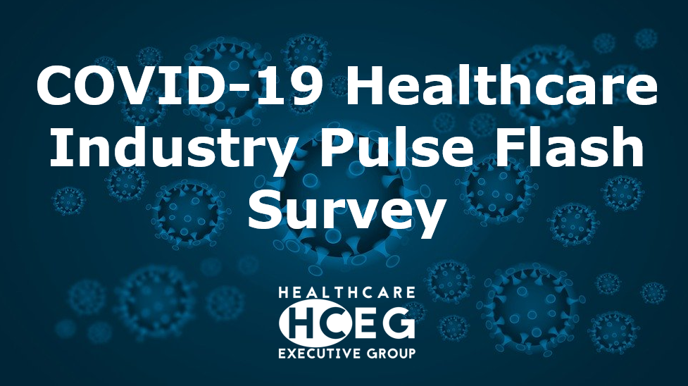 COVID-19 Healthcare Industry Pulse Flash Survey